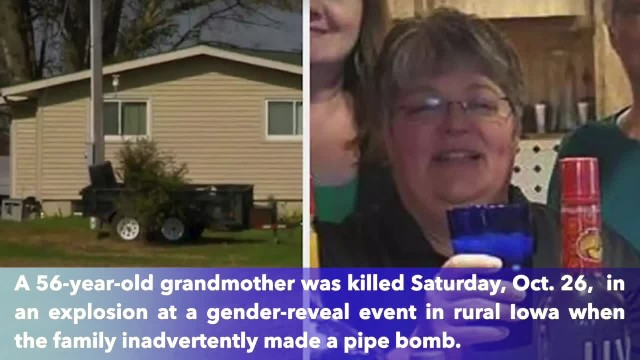 Grandmother, 56 died from an explosion at a gender reveal party in Iowa