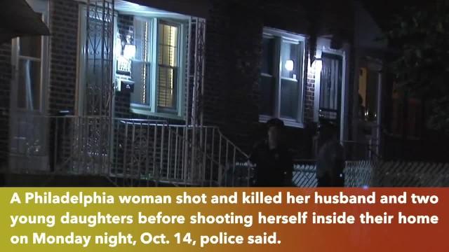 Philadelphia woman kills husband and two daughters before shooting herself at home