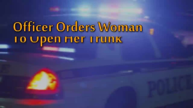 Cop Pulls Woman Over And Tells Her To Pop Her Trunk, Doesn't See She's Recording His Every move