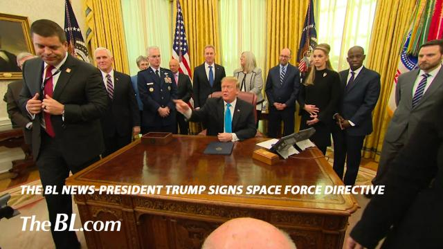 The BL News-President Trump signs Space Force Directive