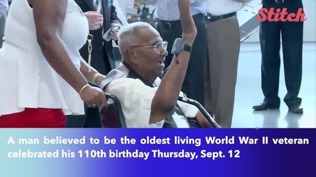 Man believed to be oldest living American World War II veteran celebrates his 110th birthday, with a