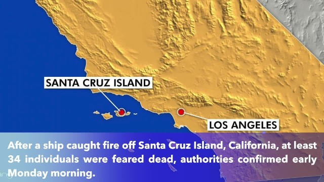 At least 34 people feared dead after boat catches fire off California's Santa Cruz Island- officials