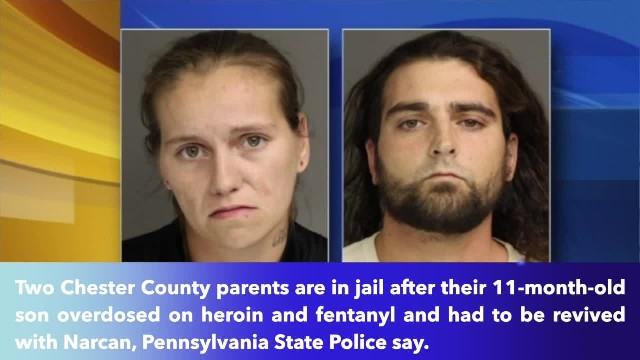 Chester County parents arrested after 11-month-old boy overdoses on heroin