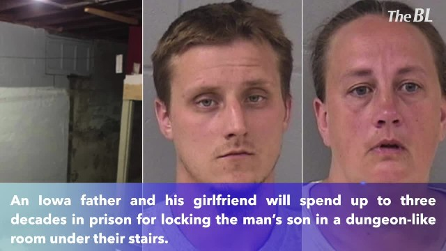 Iowa father and his girlfriend will spend decades in prison for locking the man's son in dungeon-lik